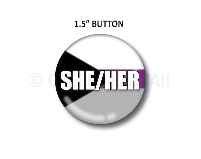 "She/Her - Demisexual Flag - 1.5"" Button"