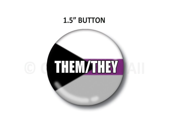 "Them/They - Demisexual Flag - 1.5"" Button"