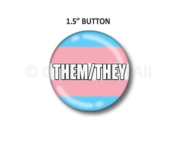 "Them/They - Transgender Flag - 1.5"" Button"