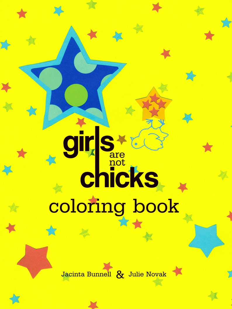 Feminist Coloring Book by Jacinta Bunnell: Girls Are Not image 0