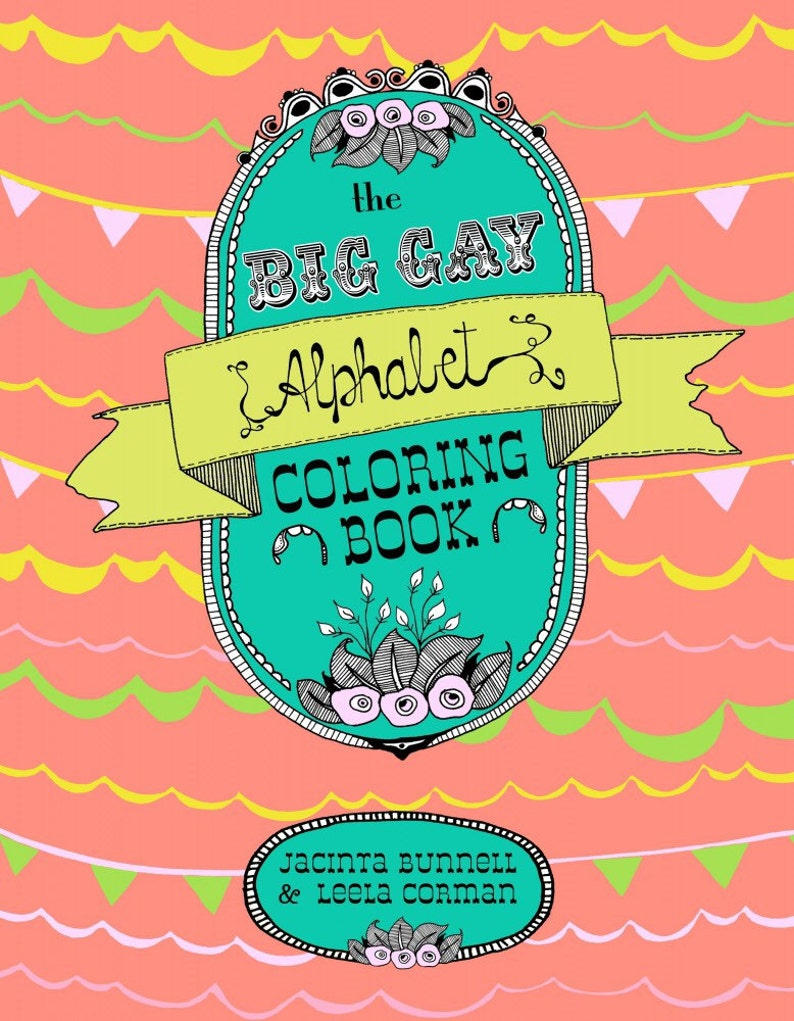 The Big Gay Alphabet Coloring/Colouring Book image 0