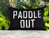 Paddle Out Outdoor Pillow / Summer Decor