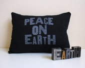 Peace on Earth Pillow - Hand Printed Peace Decorative Throw Pillow - Letterpress Peace on Earth - Peace throw pillow