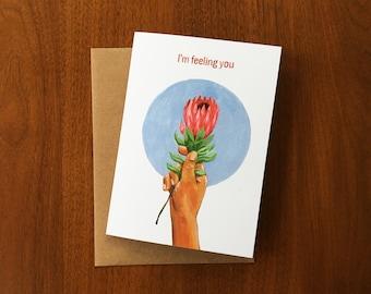 I'm Feeling You | Greeting Card