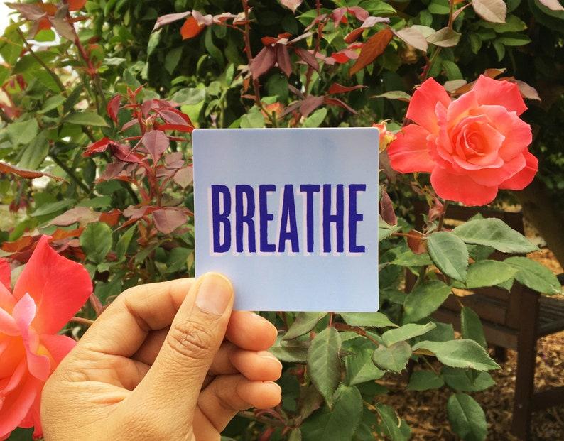 Breathe  Self Care Sticker image 1