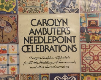 Carolyn Ambuter's Needlepoint Celebrations Vintage Book Fiber Art First Printing