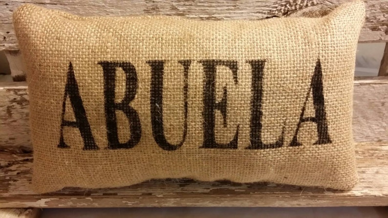 Burlap Abuela 11 x 6 Stuffed Pillow Mother's image 0
