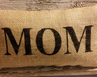 """Burlap Mom 11"""" x 6"""" Stuffed Pillow Mother's Day Or Birthday Gift"""