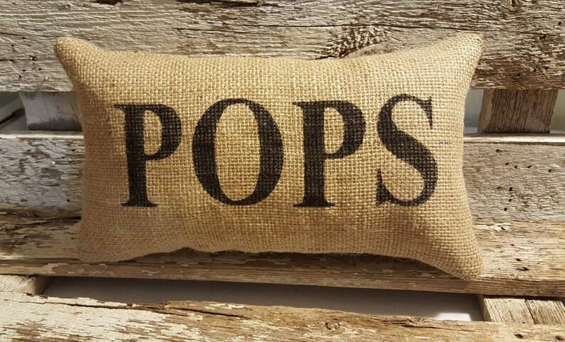 Burlap POPS 11 x 6 Stuffed Pillow  Father's image 0