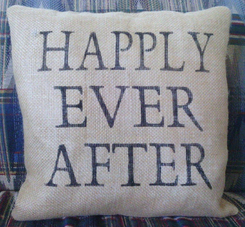 Happily Ever After Burlap Stuffed Pillow 14 x 14 image 0