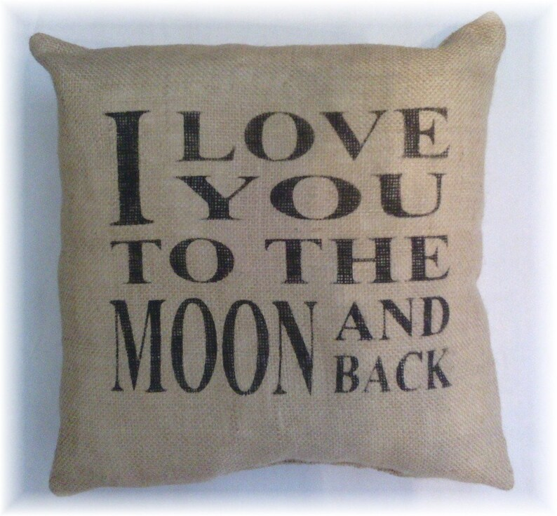 I Love You To The Moon And Back 12 x 12 Burlap image 0