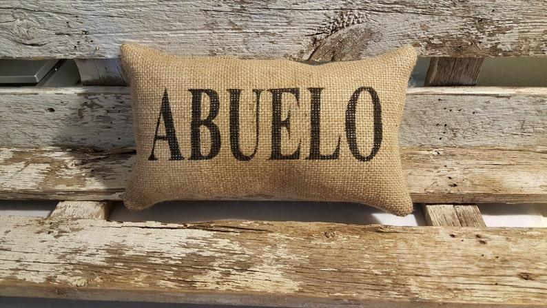 Burlap Abuelo 11 x 6 Stuffed Pillow Father's image 0