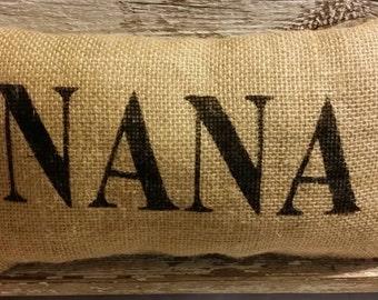 "Burlap Nana 11"" x 6"" Stuffed Pillow Mother's Day Or Birthday Gift"