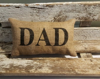 """Burlap Dad 11"""" x 6"""" Stuffed Pillow Father's Day Or Burlap Birthday Gift"""