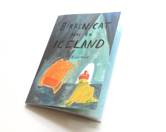 Picture Book / Illustrated Zine - Birken Cat Goes to ... Iceland   second edition
