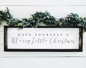 Have Yourself A Merry Little Christmas Sign.Have Yourself A Merry Little Christmas Sign Etsy