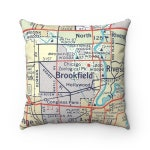 Brookfield Illinois Map Pillow - Brookfield Pillow - Brookfield Housewarming Gift - Wedding Gift - Graduation Gift - Brookfield Gift