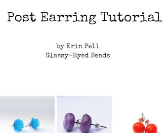 Post Earring Tutorial For Lampworkers, Glass Post Earring Tutorial,  lampworking Tutorial Video, Video Lampworking Tutorial,Instant Download