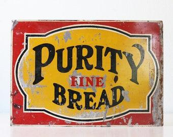 Vintage Bread Sign, Purity Fine Bread