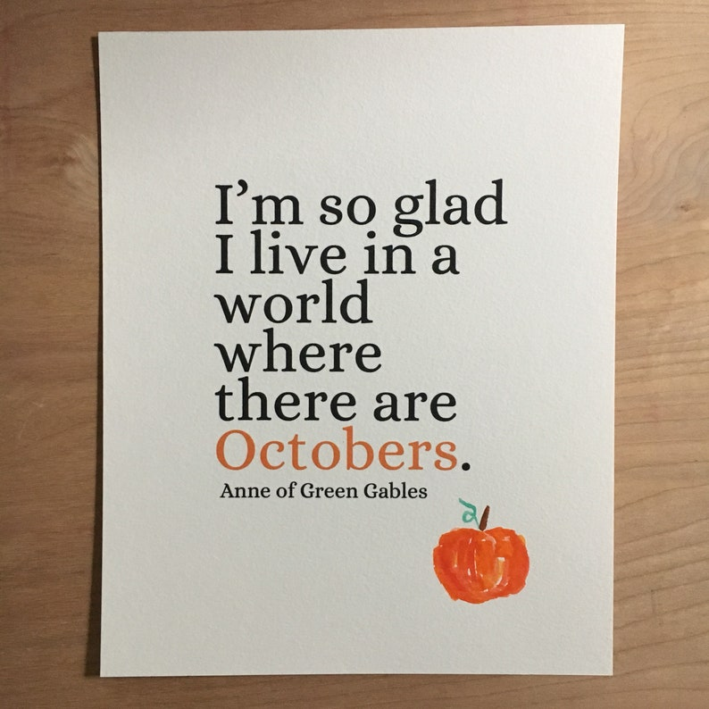 I'm So Glad To Live In A World Where There Are Octobers  image 0