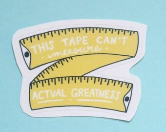 Measuring Tape Mantra Vinyl Sticker