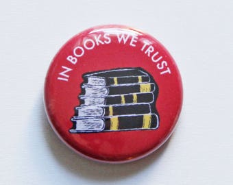In Books We Trust One Inch Button