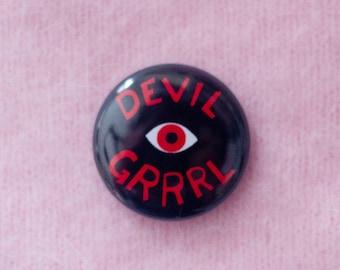 Devil Grrrl One Inch Button