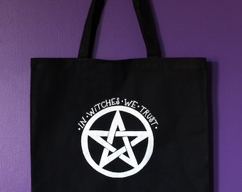 In Witches We Trust Tote in Black / Witchy Tote Bag