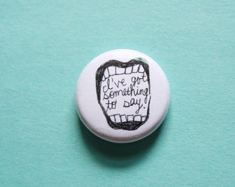 Mouth One Inch Button