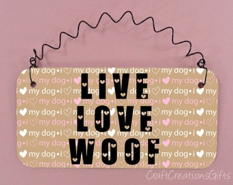 Sign Live Love Woof Pets Dogs Puppy Puppies Fur Baby I Love My Etsy