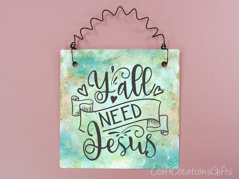 Y All Need Jesus 5x5 Sign Cute Home Decor Word Art Phrase Etsy