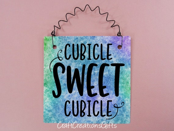 Cubicle Sweet Cubicle 5x5 Office Sign Sayings Phrases Word Art Etsy