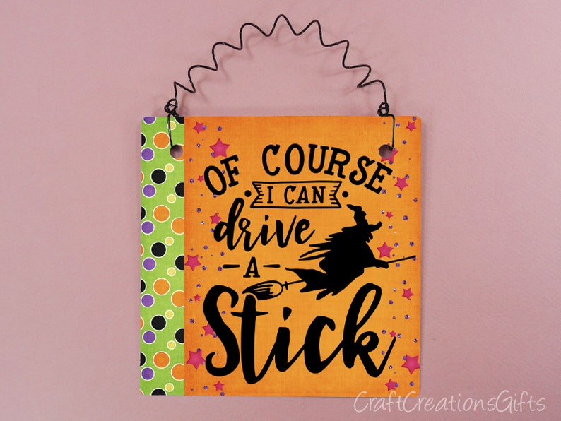 e017f501 Small Metal Sign 5x5 Of Course I Can Drive A Stick Halloween | Etsy