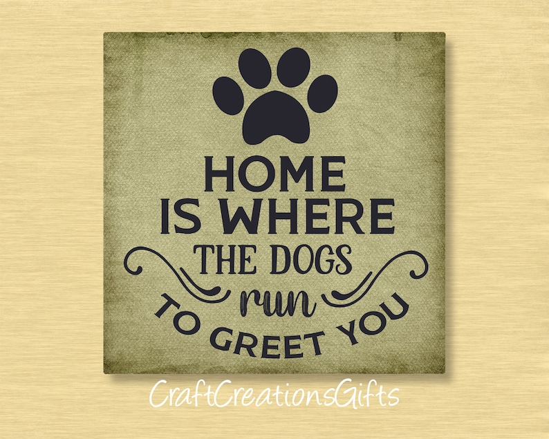 Metal Wreath Sign 6x6 or 8x8 Home Is Where The Dogs Run To Greet You Craft Accent Deco Mesh Front Door Floral Arrangements Home Decor