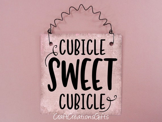 Cubicle Sweet Cubicle Office Sign Sayings Phrase Word Art Etsy