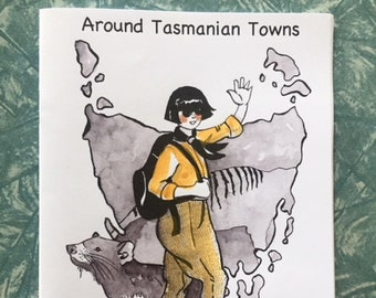 Around Tasmanian Towns zine comic