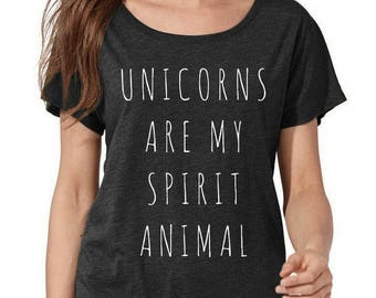 Unicorns are my Spirit Animal Dolman Tee Loose Slouchy Heathered tshirt shirt