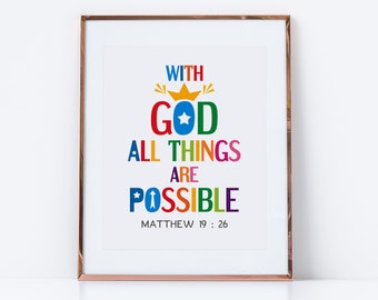 Motivational quote wall art. With God all things are possible. Matthew 19:26. Printable Christian Poster for kids room. Digital download