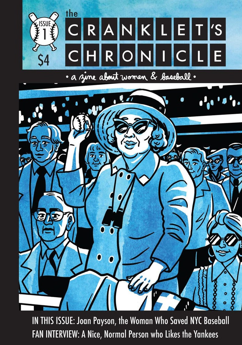 The Cranklet's Chronicle a zine about women in baseball  image 0