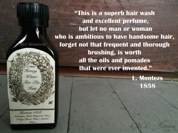 Victorian Makeup Guide & Beauty History Honey Water For The Hair 1858 1825  Hair Rinse and Hair Perfume Natural Conditioner Civil War $15.00 AT vintagedancer.com