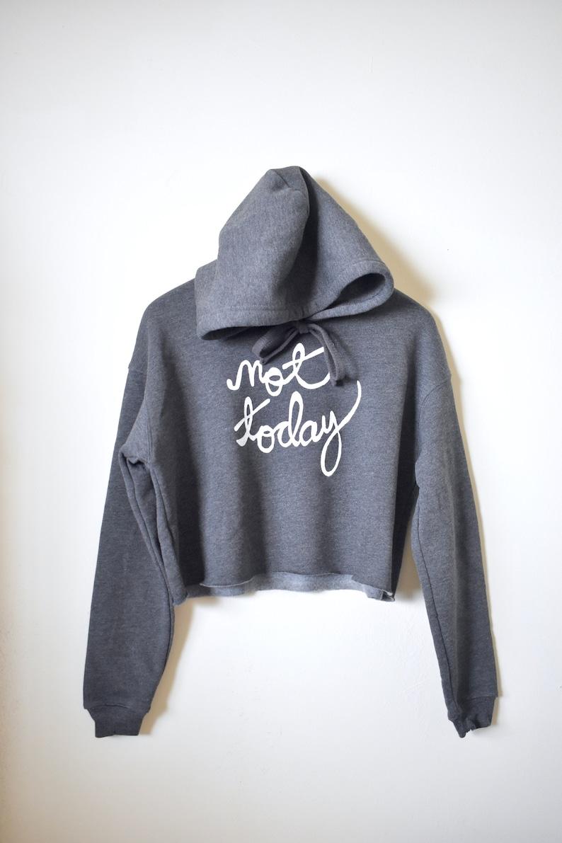 Made to Order Game of Thrones Sweatshirt Not Today Arya Stark GoT Shirt Crop Fleece Hoodie