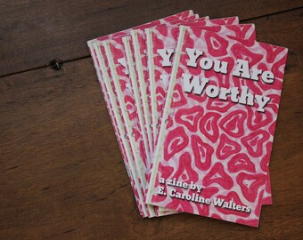 You Are Worthy Zine