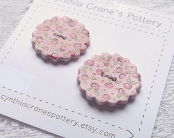 Ceramic Buttons, Set of 2 Hand Painted Cottage Style Painted Calico Flowers, Round with Scalloped Edge, Pink with Red Flowers
