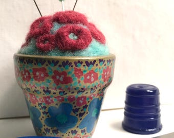 Handcrafted Unique Pincushion, Painted Pot Pin Cushion, Needle Felted Pin Cushion, OOAK Floral Pin Cushion, Gift for Her, Flower Garden