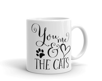 You Me And The Cats Mug