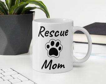 Rescue Mom Pet Lovers Mug
