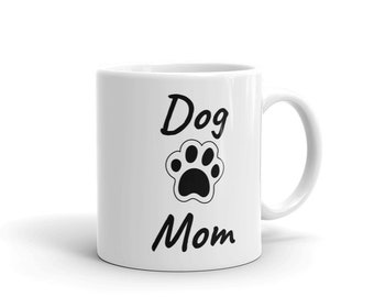 Dog Mom Pet Lovers Mug