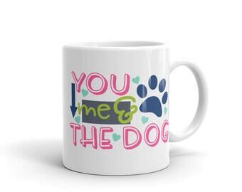 You Me And The Dog Mug