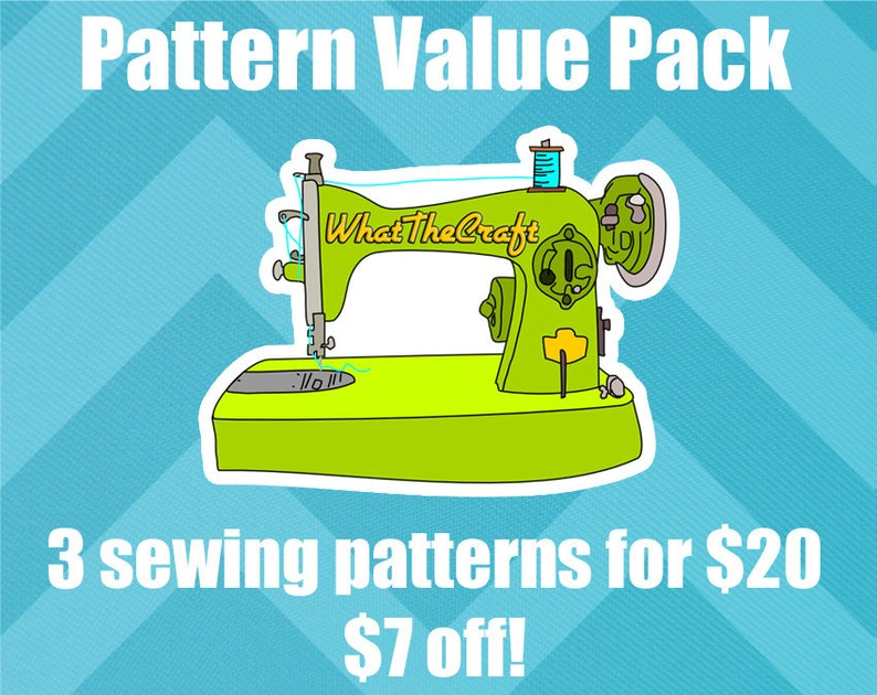 Sewing Pattern Value Pack   3 for 20  WhatTheCraft Printable image 0