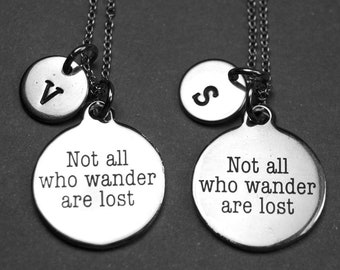 Not all who wander are lost necklace, traveler gift, graduate gift, graduate jewelry, world traveler, personalized necklace, initial charm